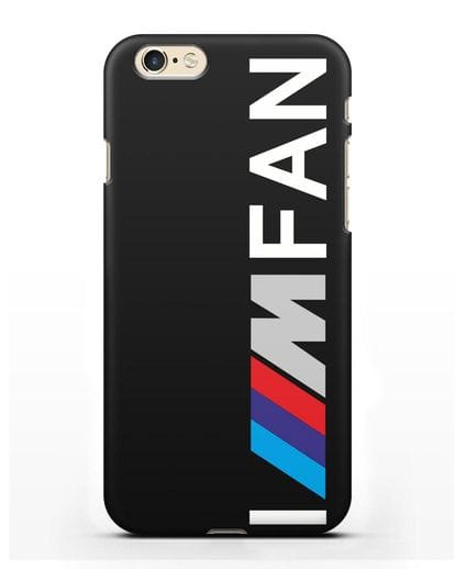 Чехол BMW M серии I am fan силикон черный для iPhone 6