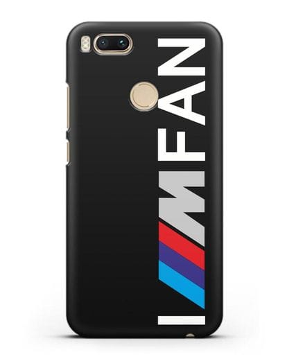 Чехол BMW M серии I am fan силикон черный для Xiaomi Mi A1