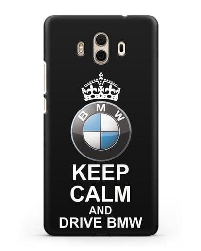 Чехол с надписью Keep Calm and Drive BMW силикон черный для Huawei Mate 10
