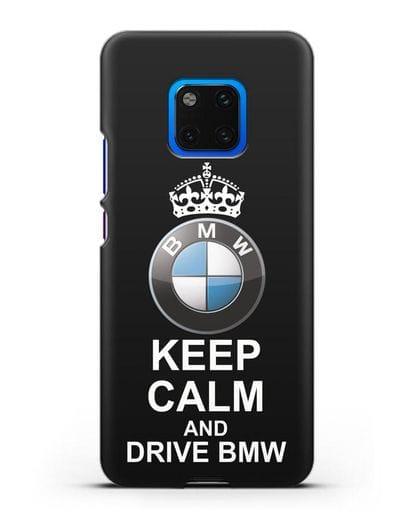 Чехол с надписью Keep Calm and Drive BMW силикон черный для Huawei Mate 20 Pro