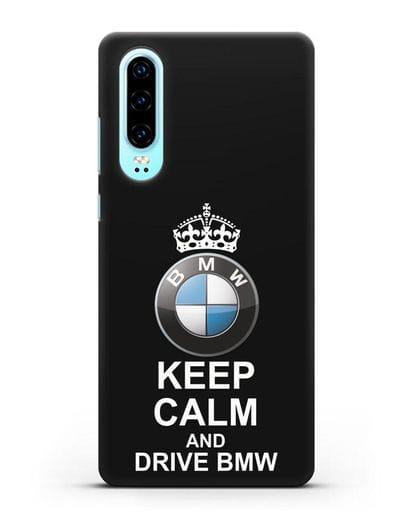 Чехол с надписью Keep Calm and Drive BMW силикон черный для Huawei P30