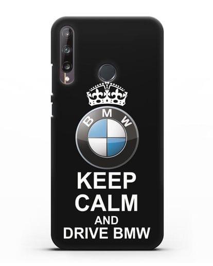 Чехол с надписью Keep Calm and Drive BMW силикон черный для Huawei P40 lite E
