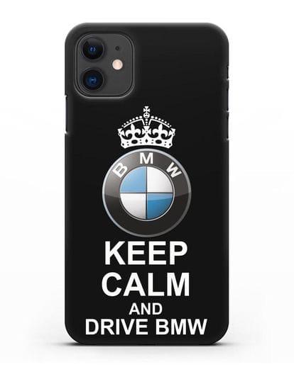 Чехол с надписью Keep Calm and Drive BMW силикон черный для iPhone 11