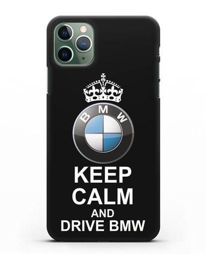 Чехол с надписью Keep Calm and Drive BMW силикон черный для iPhone 11 Pro Max