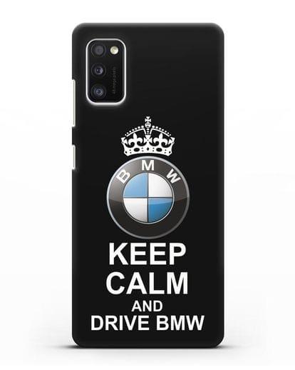 Чехол с надписью Keep Calm and Drive BMW силикон черный для Samsung Galaxy A41 [SM-A415F]