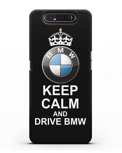 Чехол с надписью Keep Calm and Drive BMW силикон черный для Samsung Galaxy A80 [SM-A805F]