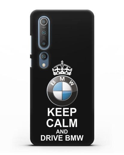 Чехол с надписью Keep Calm and Drive BMW силикон черный для Xiaomi Mi 10