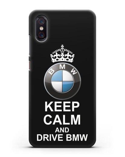 Чехол с надписью Keep Calm and Drive BMW силикон черный для Xiaomi Mi 8 Pro