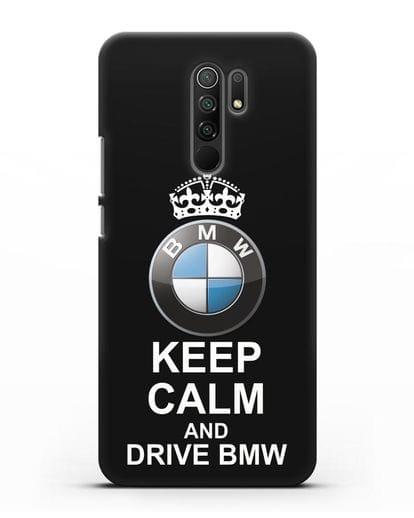 Чехол с надписью Keep Calm and Drive BMW силикон черный для Xiaomi Redmi 9
